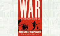 War; How Conflict Shaped Us by Margaret MacMillan